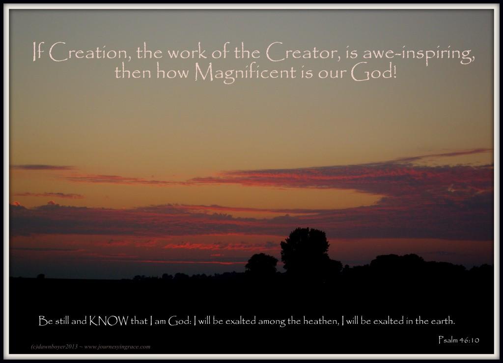 Awe Inspiring Creator psalm 46 10