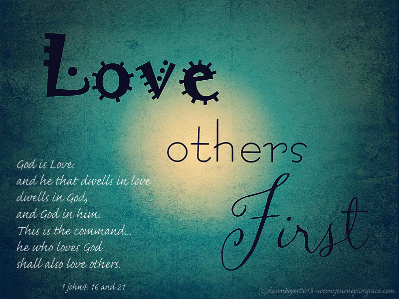 Love Others First