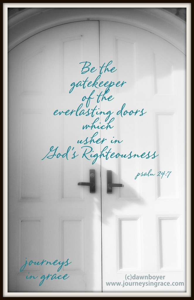 Everlasting doors  Psalm 24 1