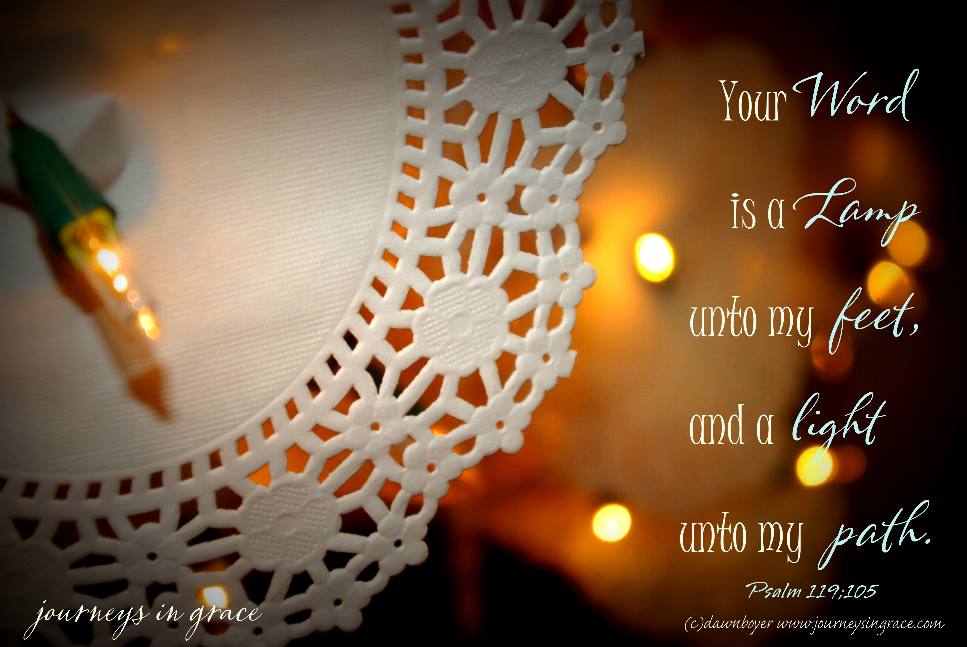 Your word is a lamp to my path ps 119 105
