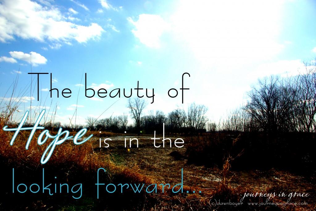 hope looking forward