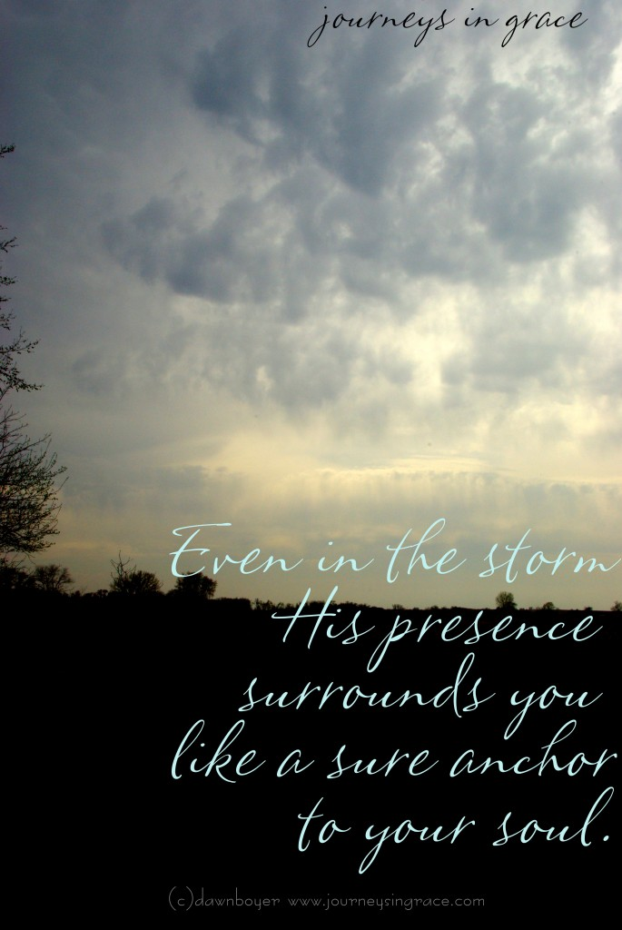 his presence in the storm june 25