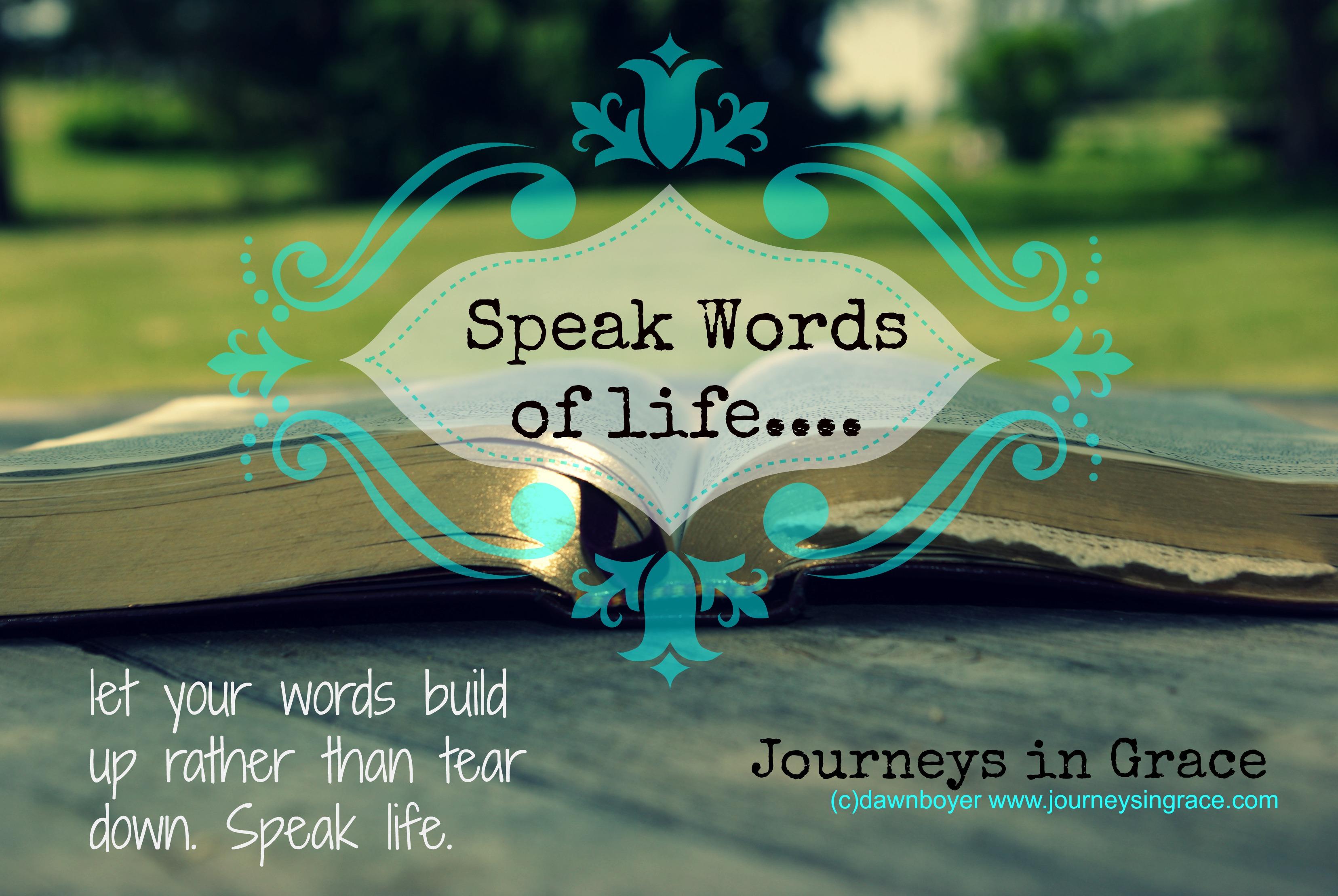 Make a Difference Challenge- Speak Life Words - Journeys ...