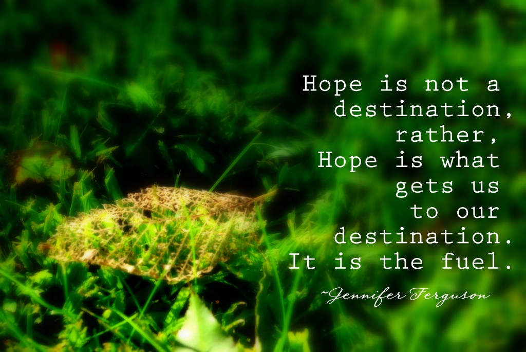hope is the fuel