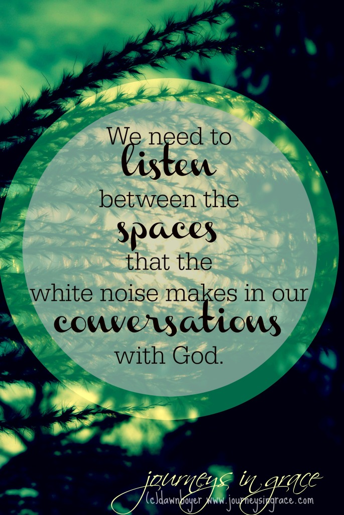 listen in the spaces
