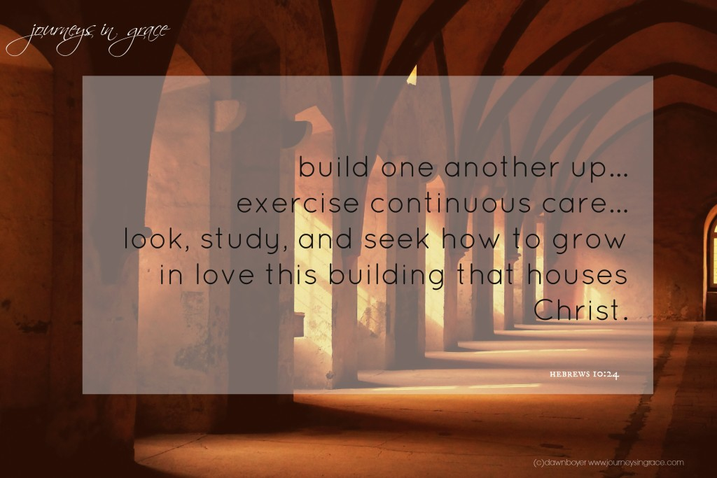 build the house of Christ