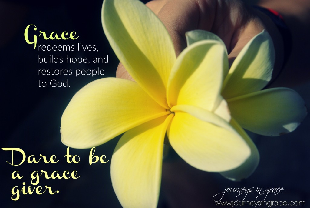 Dare to be a grace giver