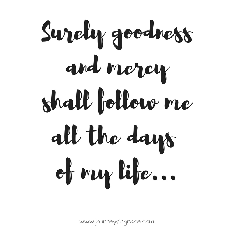 surely-goodness-and-mercy