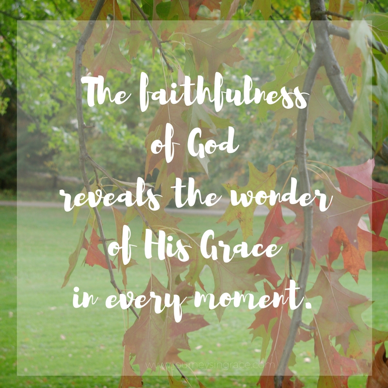 god's faithfulness, #gracemoments