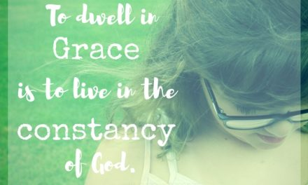 When we dwell in grace…#GraceMoments Link Up