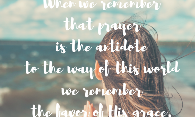 When we remember why we pray…#GraceMoments Link Up