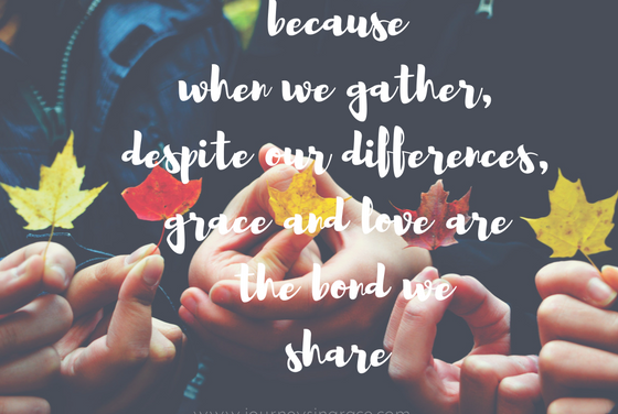 When grace gathers us…#GraceMoments Link Up