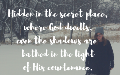 When we dwell in the secret places with God…#GraceMoments Link Up