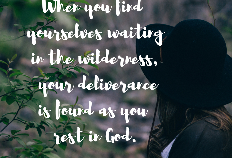 When He delivers us in the wilderness…#GraceMoments Link Up