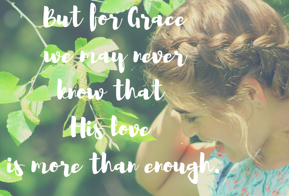 But for His grace…#GraceMoments Link Up